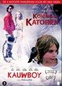 Koning Van Katoren / Kauwboy