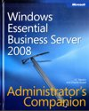 Microsoft Windows Essential Business Server 2008 Administrator's Companion