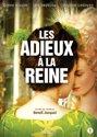 ADIEUX A LA REINE, LES