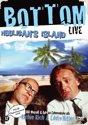 Bottom Live 3 - Hooligan's Island