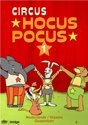 Circus Hocus Pocus - Deel 1
