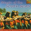 Magic Of The South Seas