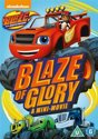 Blaze & The Monster Machine: Blaze Of Glory