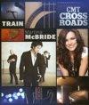 Cmt Crossroads: Train And Martina M