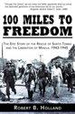 100 Miles to Freedom