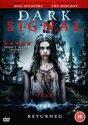 Dark Signal