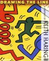 Keith Haring: Drawing The Line