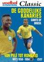 Goddelijke Kanaries - Giants Of Brasil