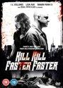 Kill Kill Faster Faster [2008]