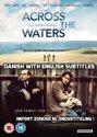 Fuglene over sundet (Aka across the waters) [DVD]