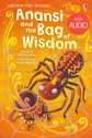 Anansi and the Bag of Wisdom: Usborne First Reading: Level One