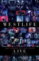 Westlife - Where We Are Tour Live