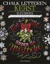Chalk letteren Kerst kleurboek