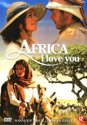 Africa I Love You
