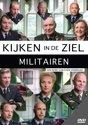 Kijken In De Ziel - Militairen
