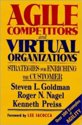 Agile Competitors and Virtual Organizations