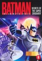 Batman Animated - Secrets Of The Caped Crusador