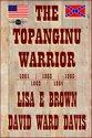 The Topanginu Warrior