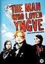 Man Who Loved Yngve The