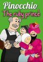Pinocchio/The Ruby Prince
