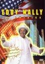 Eddy Wally - In Amerika