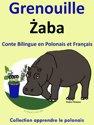 Conte Bilingue en Polonais et Français: Grenouille - Zaba. Collection apprendre le Polonais..