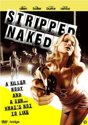 Speelfilm - Stripped Naked