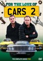 For The Love Of Cars: Series 2 [DVD]