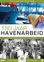 150 jaar Havenarbeid