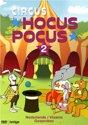 Circus Hocus Pocus - Deel 2