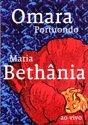 Omara Portuondo & Maria Bethania - Ao Vivo