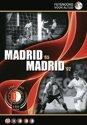 Feyenoord - Madrid  1965 - Madrid 2002