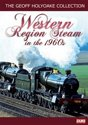 The Geoff Holyoake Collection - Western Region Steam In The 1960s