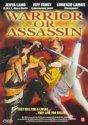 Warrior Or Assassin