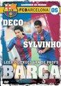 FC Barcelona 6 - Deco Sylvinho