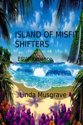 Island of Misfit Shifters