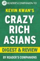 Crazy Rich Asians: By Kevin Kwan | Digest & Review