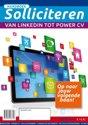 Handboek Solliciteren: Van LinkedIn tot Power CV