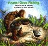Anansi Goes Fishing