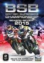 British Superbike Championship Season Review 2015 [DVD]