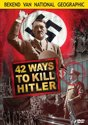 42 Ways to Kill Hitler