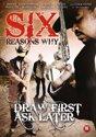 Speelfilm - Six Reasons Why