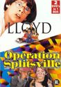 Lloyd/Operation Splitsville