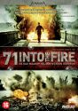 71- Into The Fire