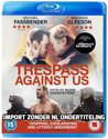Trespass Against Us [Blu-ray] [2017]