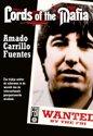 Lords Of The Mafia - Amado Carrillo Fuentes