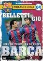 FC Barcelona 4 - Belletti & Gio