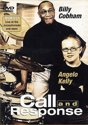 Billy Cobham And Angelo Kelly: Call And Response
