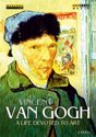 Van Gogh: A Life Devoted To Art