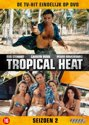 Tropical Heat - Seizoen 2